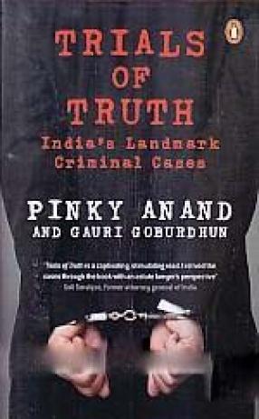 Trials of Truth: India's Landmark Criminal Cases, Shobhaa De